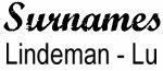 Vintage Surname - Lindeman - Lu