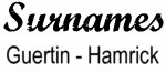Vintage Surname - Guertin - Hamrick