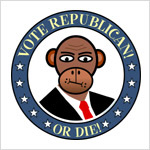 Vote Republican - Or Die!