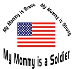 My mommy is brave soldier