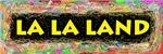 La La Land Bumper Stickers