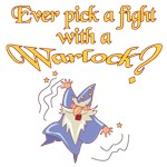 Pick A Fight With A Warlock