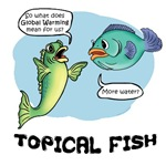 Topical Fish