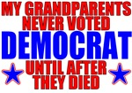 Grandparents NEVER Voted Democrat T-shirts & Gifts