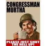 Democrat Shut the Hell Up Murtha T-shirts & Gifts