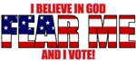 Fear Me I believe in God T-Shirts & Apparel
