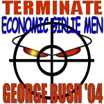 Terminate Girlie Men Vote George Bush