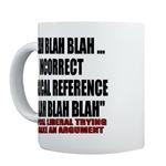 Liberal Argument Mugs