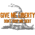 Don't Give Me Debt T-shirts & Gifts
