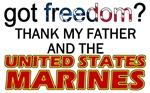 Got Freedom (Thank My Father) USMC