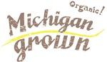 Organic! Michigan Grown!