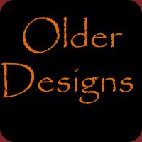 Older Designs