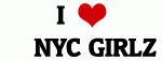 I Love     NYC GIRLZ
