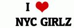 I Love     NYC GIRLZ