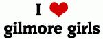I Love gilmore girls