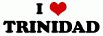 I Love TRINIDAD