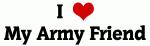 I Love My Army Friend
