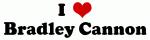 I Love Bradley Cannon
