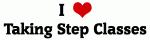I Love Taking Step Classes