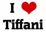 I Love Tiffani