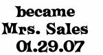 became   Mrs. Sales   01.29.07