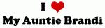 I Love My Auntie Brandi