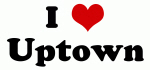 I Love Uptown