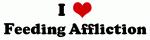 I Love Feeding Affliction