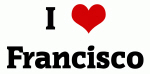 I Love Francisco