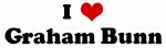 I Love Graham Bunn