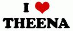 I Love THEENA