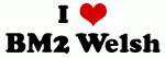 I Love BM2 Welsh