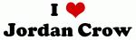 I Love Jordan Crow