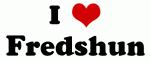 I Love Fredshun