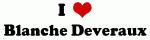 I Love Blanche Deveraux