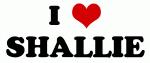 I Love SHALLIE