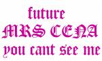 future   MRS CENA  you cant see me