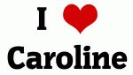 I Love Caroline