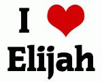 I Love Elijah