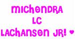 MICHONDRA LC LACHANSON JR!`