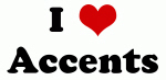 I Love Accents
