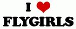 I Love FLYGIRLS
