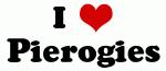 I Love Pierogies