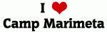 I Love Camp Marimeta