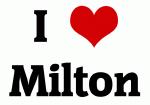 I Love Milton