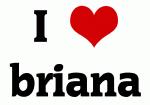 I Love briana