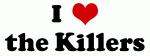I Love the Killers
