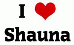 I Love Shauna