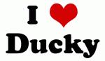 I Love Ducky