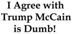 I agree wth Trump